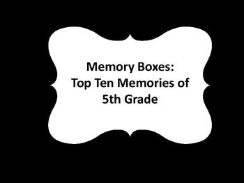 Memory Box: Top Ten of 5th Grade!