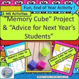 Memory Cube, End of Year,  Middle School, Cube Project, Advice for  Next Year