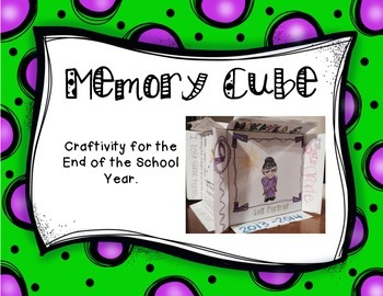 End of the Year: Memory Cube Craftivity