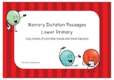 Memory Dictation Passages: Long Vowels, R-controlled Vowels and Vowel Digraphs