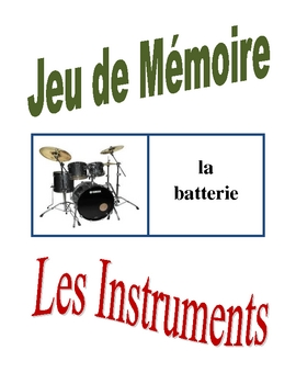 French Musical Instruments Memory Game (Can  be Flashcards)