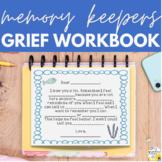 Memory Keepers - Grief Workbook