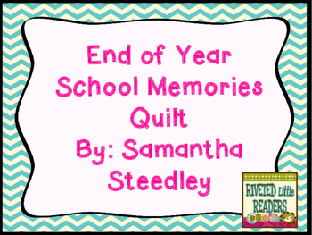Memory Quilt or Memory Book - End of School Year