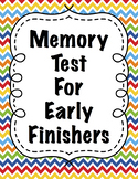 Memory Test for Early Finishers