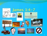 Memory Verse - James 1:4-7 on Power Point