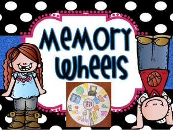 Memory Wheel {End of Year Activity}