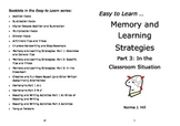 Memory and Learning Strategies 3: In the Classroom - Easy to Learn Series
