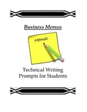 Memos: Technical Writing Prompts for Students