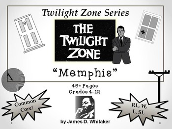 Memphis Twilight Zone Episode Unit Resource Dr. Martin Luther King, Jr.