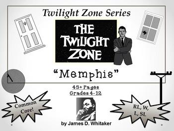 Memphis Twilight Zone Episode Unit Resource Dr. Martin Lut