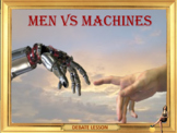 Men VS machines ESL adult and business English conversation lesson