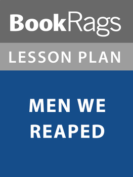 Men We Reaped Lesson Plans