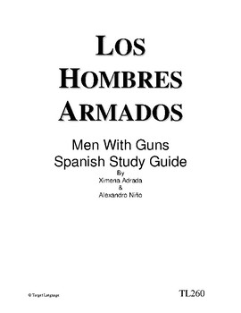 Men With Guns-Spanish Study Guide