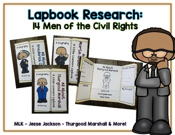 Men of Civil Rights Reports - 14 Lapbooks Research & Informational Writing