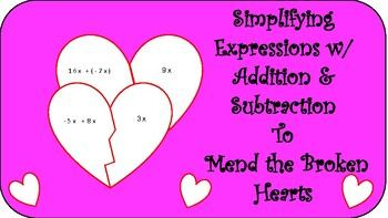 Mend Broken Hearts: Combining Like Terms w/ Addition & Subtraction