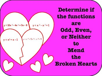 Mend Broken Hearts: Determine if the functions are Odd, Ev