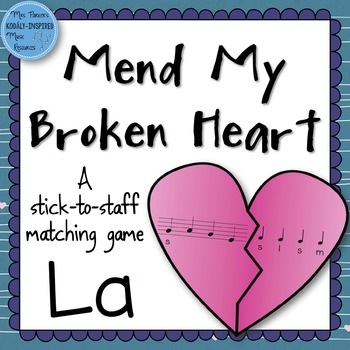 Mend My Broken Heart Melody Game: La