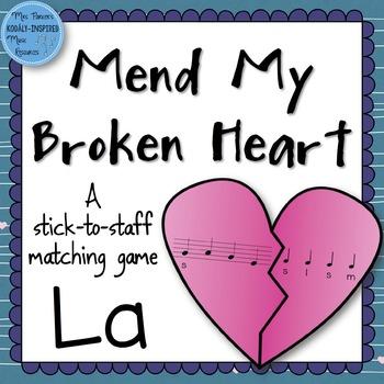 Mend My Broken Heart Melody Game: La