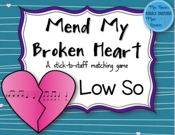 Mend My Broken Heart Melody Game: Low So
