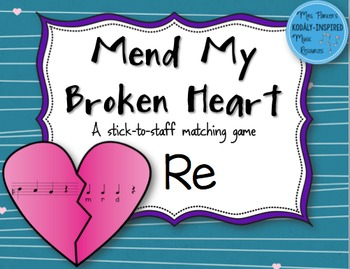 Mend My Broken Heart Melody Game: Re