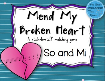Mend My Broken Heart Melody Game: So-Mi