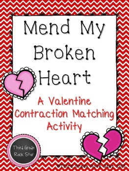 Mend My Broken Heart ~ Valentine's Day Matching Contraction Activity
