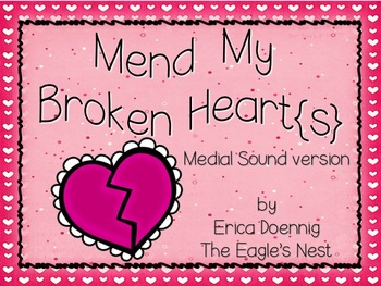 Mend My Broken Heart{s}--Medial Vowel version