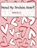 Mend my broken heart sums to 20