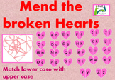 Valentine's Day Mend the broken hearts - upper case and lower case matching