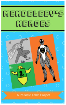 Mendeleev's Heroes: A Chemistry PBL Unit in a Box
