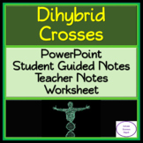 Dihybrid Crosses: PowerPoint, Guided Student Notes, and Worksheet