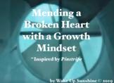 Mending a Broken Heart with a Growth Mindset