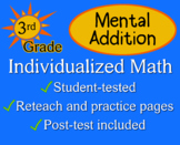 Mental Addition, 3rd grade - worksheets - Individualized Math