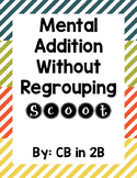Mental Addition Scoot