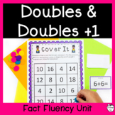Doubles and Doubles Plus 1 Unit ~ Mental Math Addition Strategies ~ K-2
