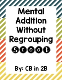 Mental Addition Without Regrouping Scoot