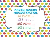 Mental Addition/Subtraction: Add & Subtract 10 or 100