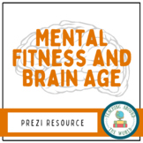 Mental Fitness Lesson -  Brain Age -  Prezi