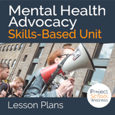 Mental Health Advocacy a Skills-Based Health Education Project