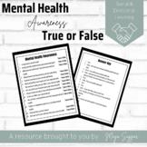 Mental Health Awareness: True or False | Maya Saggar
