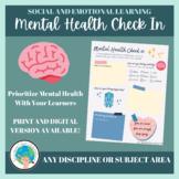 Mental Health Check In (Digital & Print Version)