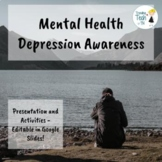 Mental Health - Depression Awareness - Editable in Google Slides!