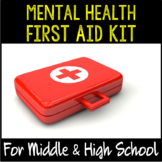 Mental Health First Aid Kit BUNDLE for Counselors- for Middle & High School