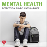 Mental Health Lessons: Depression, Mindfulness, Social Media, Bullying, + Stress
