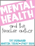Mental Health and TpT: Quieting the Anxiety and Urge to Compare