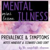 Mental Illness Minilesson: Prevalence & Symptoms