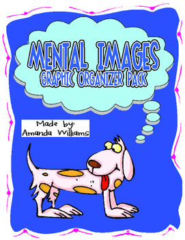 Mental Images/Visualizing Graphic Organizer Pack