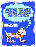 Mental Images and Visualizing Graphic Organizer Pack
