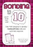 Mental Math 1: Bonding (adding) to 10