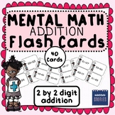 Mental Math (2 by 2 digit Addition) Flash/Task Cards **Base 10